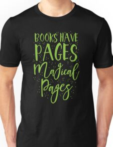 Books have pages, Magical pages Unisex T-Shirt