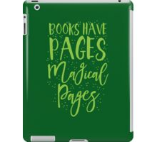Books have pages, Magical pages iPad Case/Skin