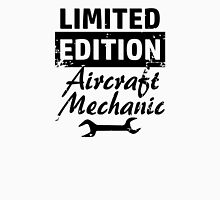 Limited Edition Aircraft Mechanic Unisex T-Shirt