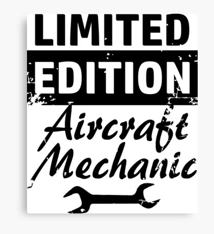 Limited Edition Aircraft Mechanic Canvas Print