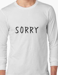 sorry Long Sleeve T-Shirt
