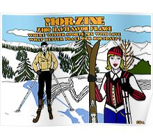 """Morzine """" where winter sports mix with love """" Poster"""