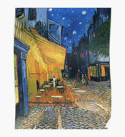 Vincent Van Gogh -Cafe Terrace at Night .Van Gogh -Cafe Terrace at Night Poster