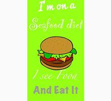 Seafood diet. Unisex T-Shirt