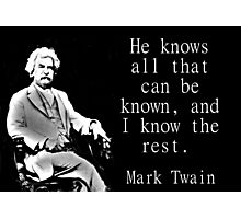 He Knows All - Twain Photographic Print