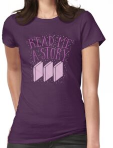 Read me a story Womens Fitted T-Shirt