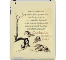 He Who Exercises Government - Confucius iPad Case/Skin