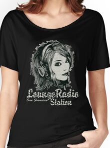 Lounge Radio Women's Relaxed Fit T-Shirt