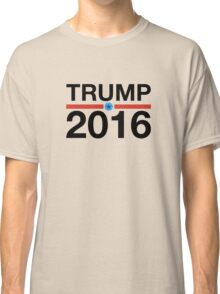 Donald Trump For President Classic T-Shirt
