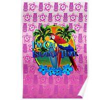 Island Time Pink Tiki Poster