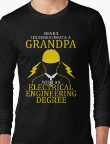 Electrical Engineering Grandpa Long Sleeve T-Shirt