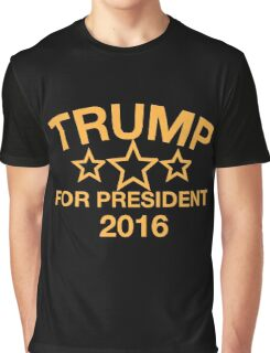 Donald Trump For President Graphic T-Shirt