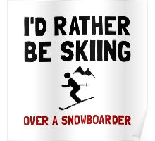 Skiing Over Snowboarder Poster