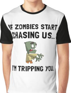 Zombies Chase Us Tripping Graphic T-Shirt