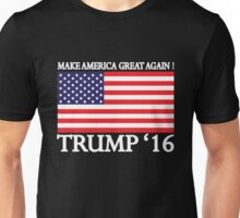 Make America Great Again! Unisex T-Shirt