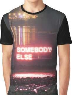 Somebody Else - The 1975 Graphic T-Shirt
