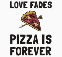 Pizza Forever Baby Tee
