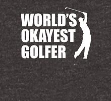 World's Okayest Golfer Unisex T-Shirt