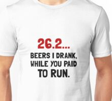 26 Beers Run Unisex T-Shirt