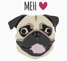 Pug is Love! Pug is Life! Pug is Meh! Kids Tee