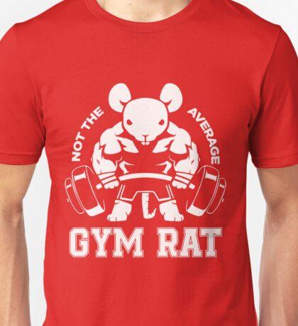 Not the average GYM RAT Unisex T-Shirt