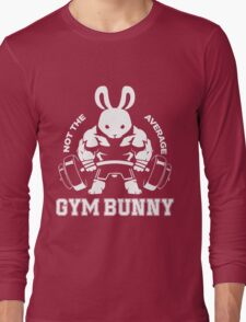 Not the average GYM BUNNY Long Sleeve T-Shirt