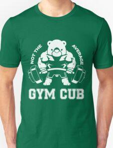 Not the average GYM CUB Unisex T-Shirt