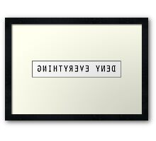 The X Files Deny Everthing Framed Print