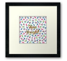 """Cute """"Shine Bright"""" watercolor crystals pattern Framed Print"""