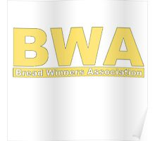 BWA Bread Winners Association  Poster