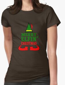 Merry Elfin' Christmas Womens Fitted T-Shirt