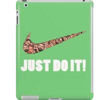 JUST DO IT! iPad Case/Skin