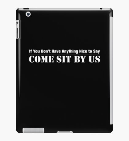 Make New (Cynical) Friends iPad Case/Skin