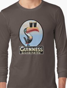 GUINNESS IS GOOD FOR YOU TOUCAN Long Sleeve T-Shirt