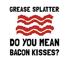 Bacon Kisses Photographic Print