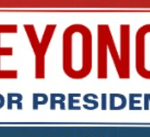 Beyonce for President Sticker