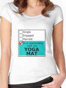 In A Relationship With My Yoga Mat Women's Fitted Scoop T-Shirt