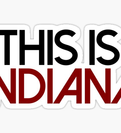 This is Indiana University Sticker