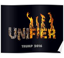 Trump The Unifier. Poster