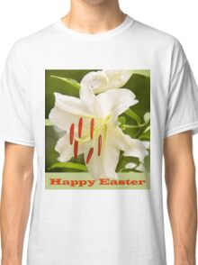 White Lily Easter Card Classic T-Shirt