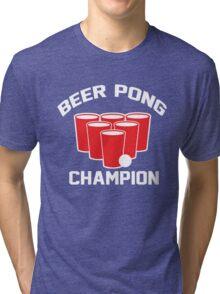 Beer Pong Champion Tri-blend T-Shirt