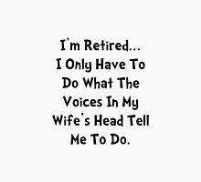 Retired Wife Unisex T-Shirt