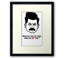 Ron Swanson with quote 3 Framed Print
