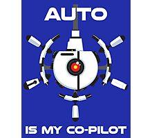Auto is My Co-Pilot Photographic Print