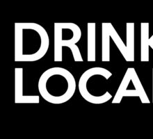 Indiana Drink Local IN Sticker