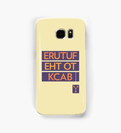 back to the future << Samsung Galaxy Case/Skin