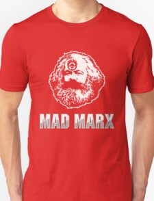 Mad Marx Unisex T-Shirt