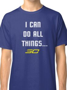 Steph Curry Do All Things Classic T-Shirt