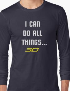 Steph Curry Do All Things Long Sleeve T-Shirt