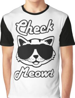 Check Meowt Graphic T-Shirt